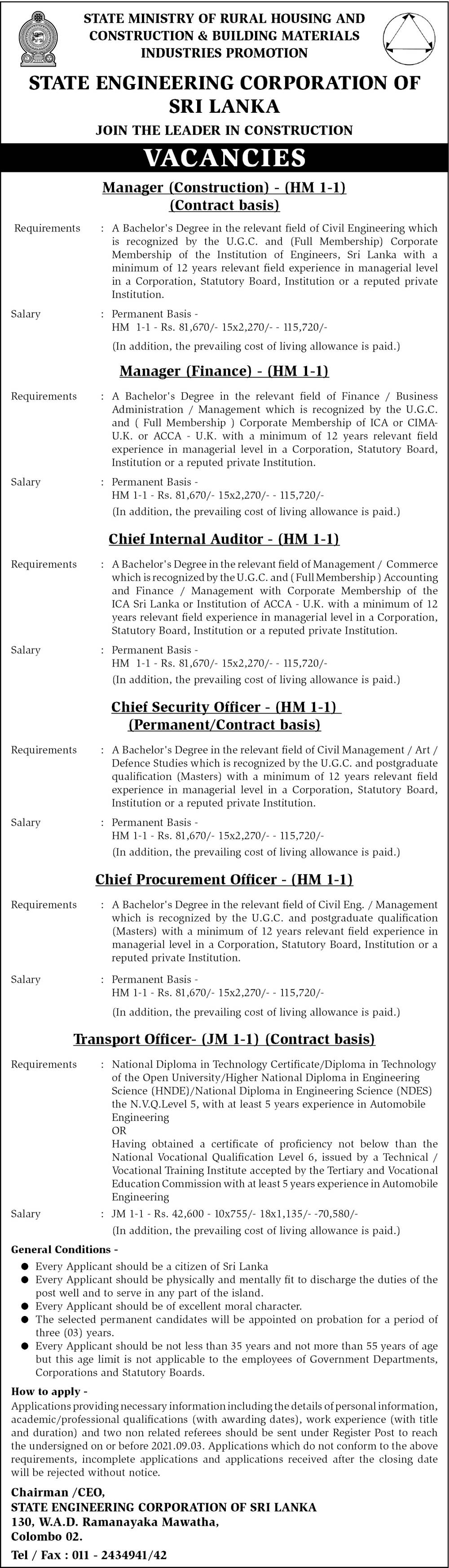 Manager, Chief Internal Auditor,Chief Security Officer, Chief Procurement Officer,  Transport Officer